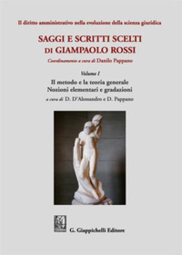 Il diritto amministrativo nella evoluzione della scienza giuridica - Giampaolo Rossi  