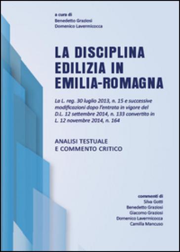 La disciplina edilizia in Emilia-Romagna - Domenico Lavermicocca |