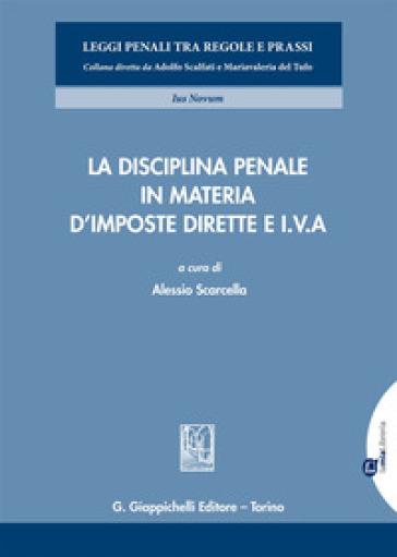 La disciplina penale in materia d'imposte dirette e I.V.A. - A. Scarcella | Ericsfund.org