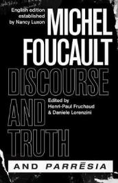 discourse and Truth  and  parresia