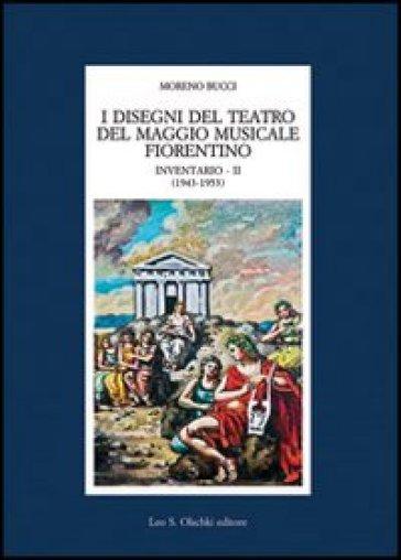 I disegni del Teatro del Maggio musicale fiorentino. Inventario. 2.1943-1953 - M. Bucci   Rochesterscifianimecon.com