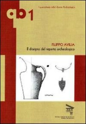 Il disegno del reperto archeologico - Filippo Avilia   Jonathanterrington.com