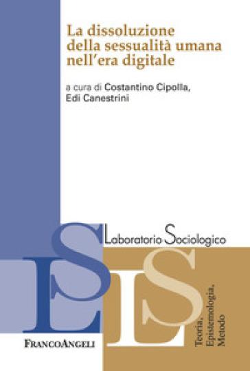 La dissoluzione della sessualità umana nell'era digitale - C. Cipolla   Jonathanterrington.com