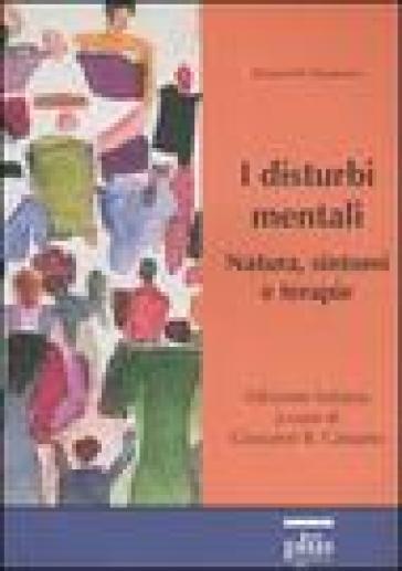 I disturbi mentali. Natura, sintomi e terapie - Richard W. Roukema | Thecosgala.com