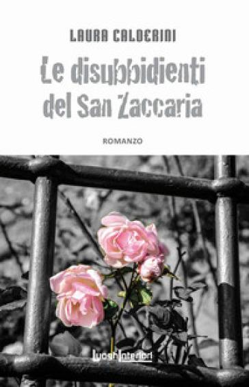 Le disubbidienti del San Zaccaria - Laura Calderini | Ericsfund.org