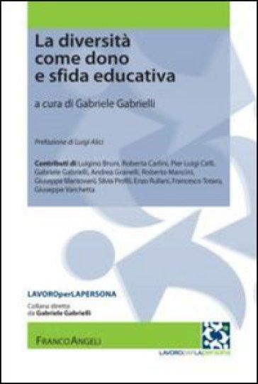 La diversità come dono e sfida educativa - G. Gabrielli   Jonathanterrington.com