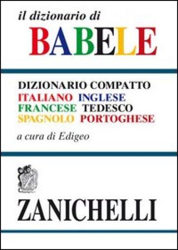Il dizionario di babele dizionario compatto italiano for Traduzione da inglese a italiano
