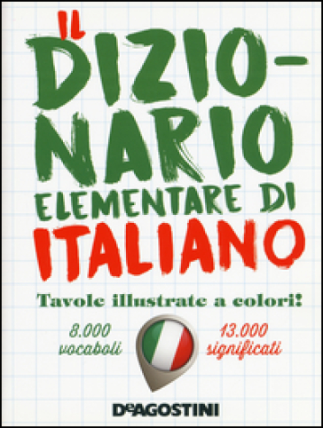 Il dizionario elementare di italiano - R. Viganò | Thecosgala.com