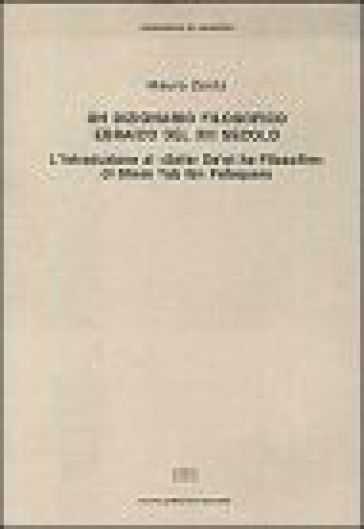Un dizionario filosofico ebraico del XIII secolo. L'introduzione al «Sefer De 'ot ha-Filosofim» di Shem Tob ibn Falaquera - Mauro Zonta |