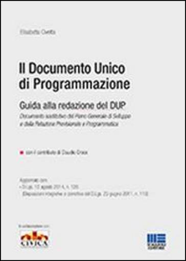 Il documento unico di programmazione. Guida alla redazione del DUP - Elisabetta Civetta | Jonathanterrington.com