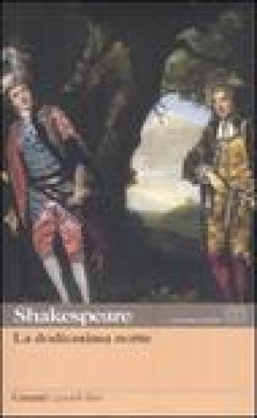 La dodicesima notte. Testo inglese a fronte - William Shakespeare  