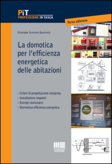 La domotica per l'efficienza energetica delle abitazioni - Giuseppe Gustavo Quaranta | Ericsfund.org