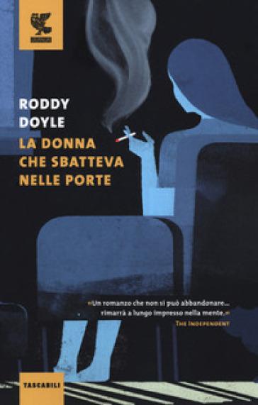 La donna che sbatteva nelle porte - Roddy Doyle  