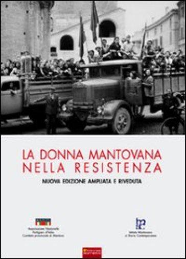 La donna mantovana nella Resistenza - F. Volpi | Kritjur.org