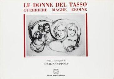 Le donne del Tasso. Guerriere-maghe-eroine - Cecilia Coppola   Jonathanterrington.com