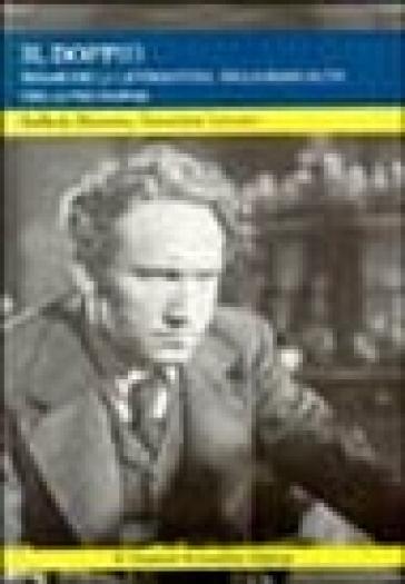 Il doppio. Trame della letteratura, della sessualità, della psicopatologia - Raffaele Menarini |