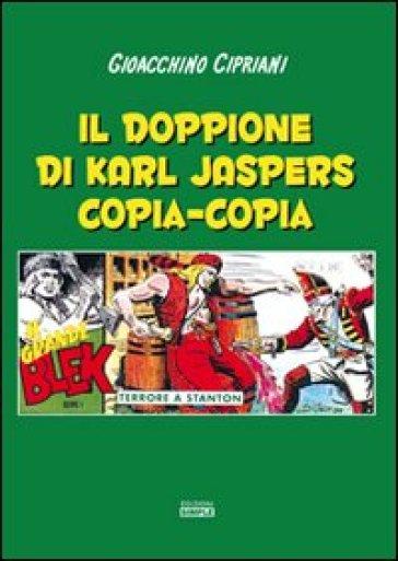 Il doppione di Karl Jaspers copia-copia - Gioacchino Cipriani   Kritjur.org