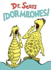 !dormilones! (Dr. Seuss s Sleep Book Spanish Edition)
