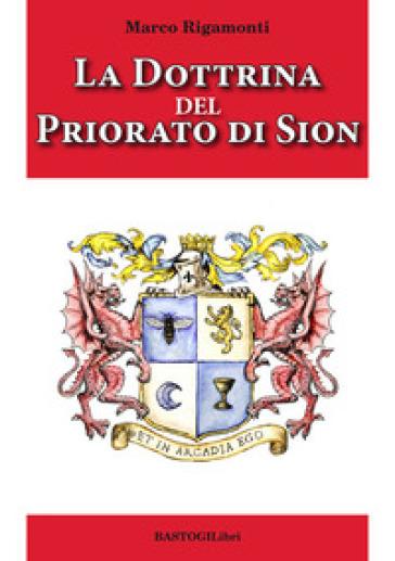 La dottrina del priorato di Sion - Marco Rigamonti   Jonathanterrington.com