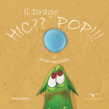 Il drago Hic?? Pop!! Ediz. illustrata