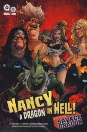 A dragon in hell! Nancy in hell & Savage Dragon