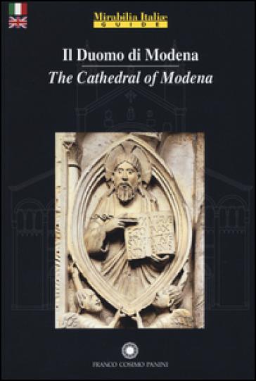 Il duomo di Modena. Ediz. italiana e inglese - L. Minty |
