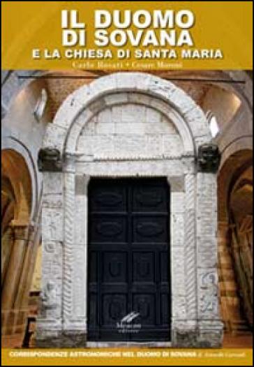 Il duomo di Sovana e la chiesa di Santa Maria. Corrispondenze astronomiche nel duomo di Sovana - Carlo Rosati | Rochesterscifianimecon.com