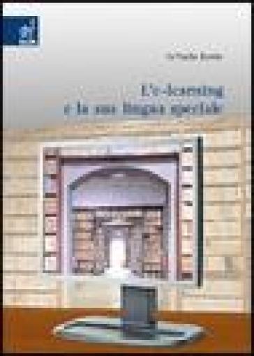 L'e-learning e la sua lingua speciale - Raffaella Bombi |