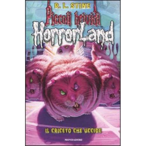 Horrorland. 14.Il criceto che uccide