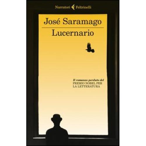 Lucernario José Saramago Feltrinelli I narratori