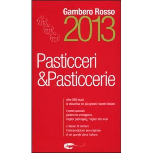Pasticceri & pasticcerie 2013