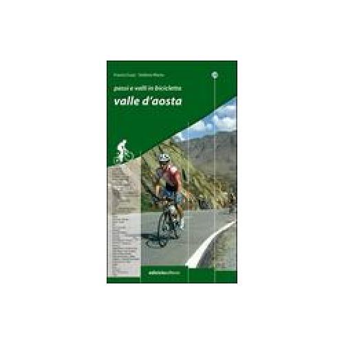 Passi e valli in bicicletta. Valle d'Aosta