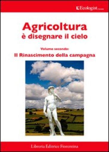 L'ecologist italiano. Il rinascimento della campagna. 8.