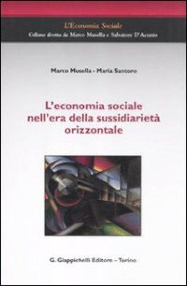 L'economia sociale nell'era della sussidiarietà orizzontale - Marco Musella   Thecosgala.com