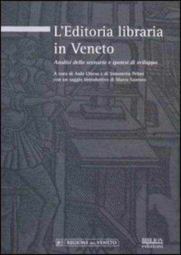 L'editoria libraria in Veneto. Analisi dello scenario e ipotesi di sviluppo - S. Pelusi |