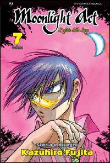 L'editto della luna. Moonlight act. 7. - Kazuhiro Fujita |