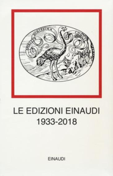 Le edizioni Einaudi (1933-2018) - Mauro Bersani | Jonathanterrington.com