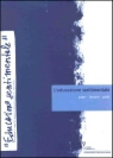 L'educazione sentimentale. 1.Puer, lavoro, polis - Giuseppe Varchetta |