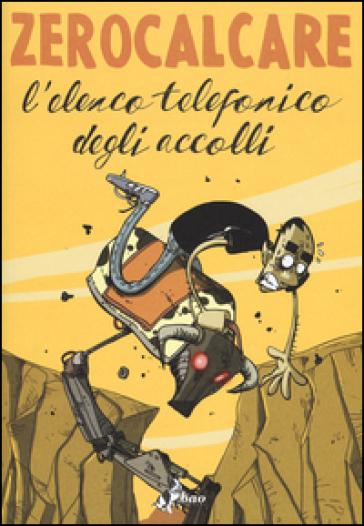 L'elenco telefonico degli accolli - Zerocalcare   Thecosgala.com
