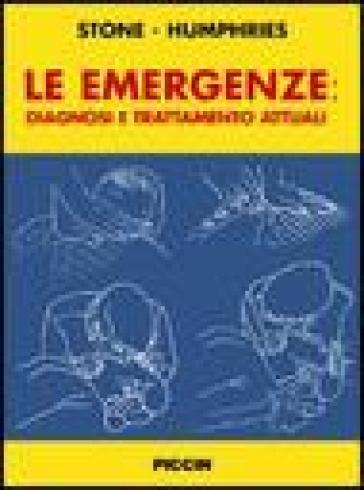 Le emergenze: diagnosi e trattamento attuali - C. Keith Stone |