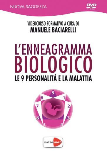 L'enneagramma biologico. Le 9 personalità e la malattia. DVD - Manuele Baciarelli  