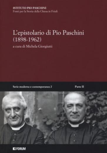 L epistolario di Pio Paschini (1898-1962). Con CD-ROM - M. Giorgiutti |