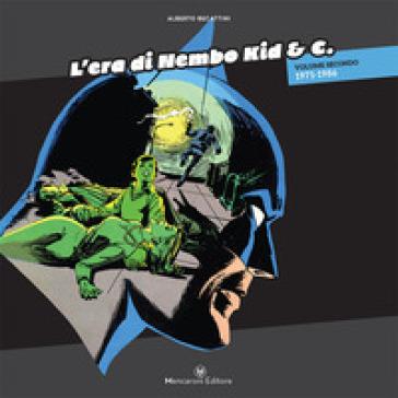 L'era di Nembo Kid & C.. 2: 1971-1989 - Alberto Becattini   Thecosgala.com
