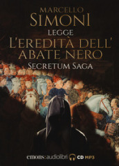 L eredità dell abate nero. Secretum saga. Letto da Simoni Marcello letto da Marcello Simoni. Audiolibro. CD Audio formato MP3