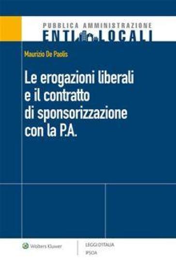 Le erogazioni liberali e il contratto di sponsorizzazione con la P.A. - Maurizio De Paolis   Jonathanterrington.com