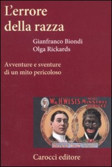 L'errore della razza. Avventure e sventure di un mito pericoloso - Olga Rickards | Thecosgala.com