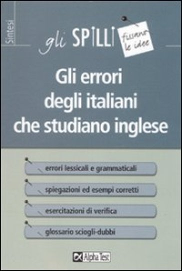 Gli errori degli italiani che studiano inglese - Elliot Silberberg | Rochesterscifianimecon.com
