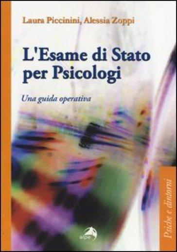 L'esame di Stato per psicologi. Una guida operativa - Laura Piccinini | Thecosgala.com