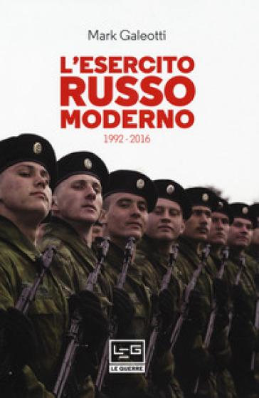 L'esercito russo dal 1992 al 2016 - Mark Galeotti | Kritjur.org