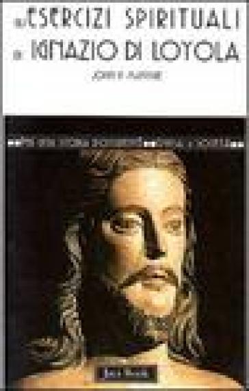 Gli esercizi di Ignazio di Loyola - John P. McIntyre |